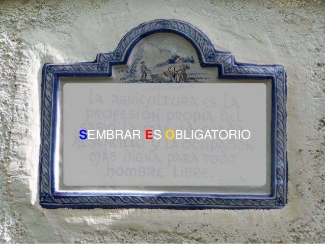 31 >>> AGENDA SEMBRAR ES OBLIGATORIO