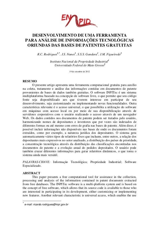 DESENVOLVIMENTO DE UMA FERRAMENTA PARA ANÁLISE DE INFORMAÇÕES TECNOLÓGICAS ORIUNDAS DAS BASES DE PATENTES GRATUITAS R.C. R...