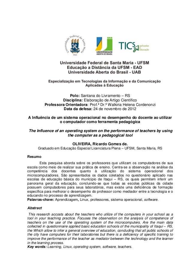 Polo: Santana do Livramento – RSDisciplina: Elaboração de Artigo CientíficoProfessora Orientadora: Prof.ª Dr.ª Walkiria He...