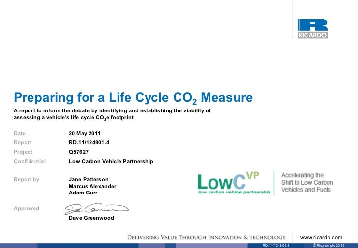 Preparing for a Life Cycle CO2 MeasureA report to inform the debate by identifying and establishing the viability ofassess...
