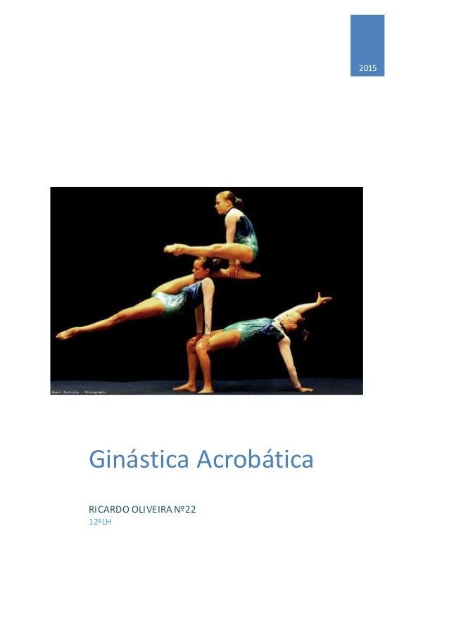2015 Ginástica Acrobática RICARDO OLIVEIRA Nº22 12ºLH