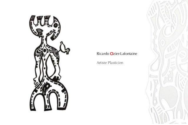 Ricardo Ozier-Lafontaine Artiste Plasticien