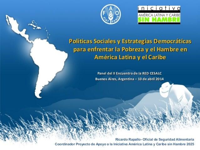 Políticas Sociales y Estrategias DemocráticasPolíticas Sociales y Estrategias Democráticas para enfrentar la Pobreza y el ...