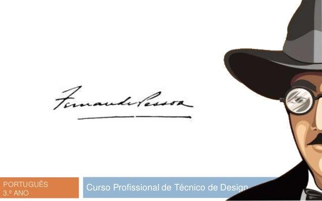 PORTUGUÊS 3.º ANO Curso Profissional de Técnico de Design
