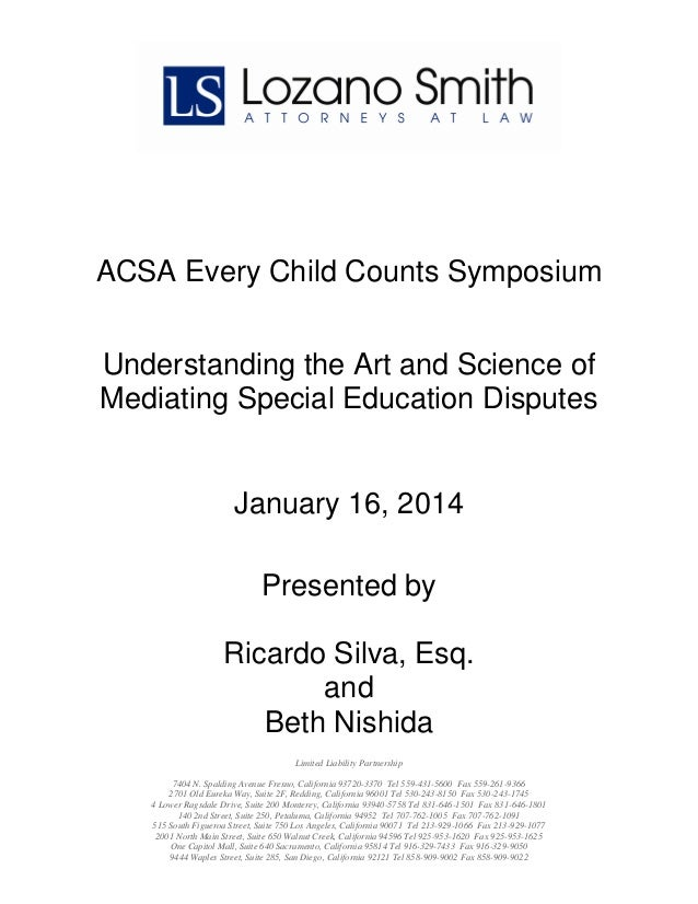 ACSA Every Child Counts Symposium Understanding the Art and Science of Mediating Special Education Disputes  January 16, 2...