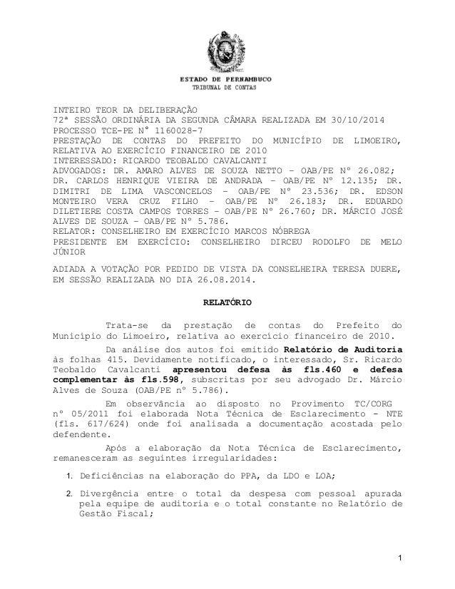 INTEIRO TEOR DA DELIBERAÇÃO  72ª SESSÃO ORDINÁRIA DA SEGUNDA CÂMARA REALIZADA EM 30/10/2014  PROCESSO TCE-PE N° 1160028-7 ...