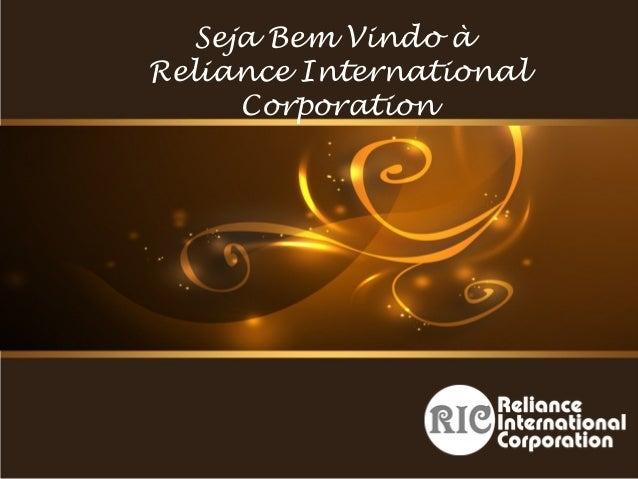 Seja Bem Vindo à Reliance International Corporation