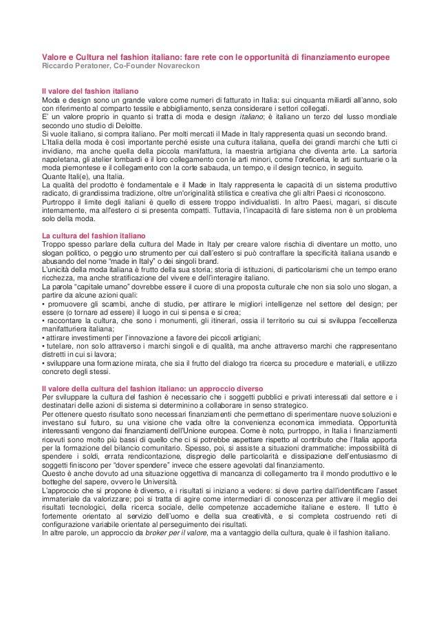 Valore e Cultura nel fashion italiano: fare rete con le opportunità di finanziamento europee Riccardo Peratoner, Co-Founde...