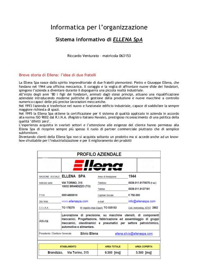 Informatica per l'organizzazioneSistema informativo di ELLENA SpARiccardo Venturato – matricola 063153Breve storia di Elle...