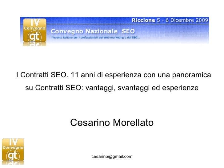 I Contratti SEO. 11 anni di esperienza con una panoramica su Contratti SEO: vantaggi, svantaggi ed esperienze   Cesarino M...