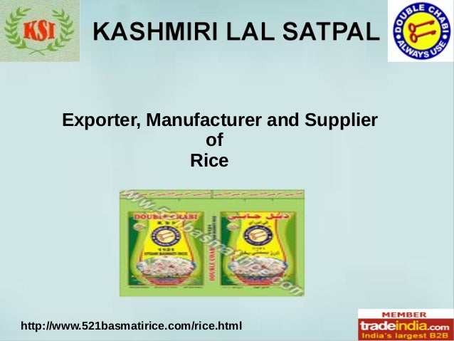 Exporter, Manufacturer and Supplier of Rice http://www.521basmatirice.com/rice.html