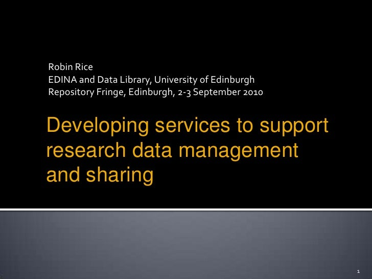 Robin Rice<br />EDINA and Data Library, University of Edinburgh<br />Repository Fringe, Edinburgh, 2-3 September 2010<br /...