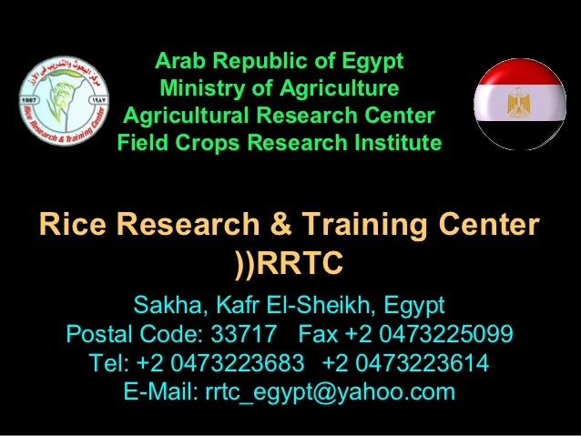 Arab Republic of Egypt         Ministry of Agriculture      Agricultural Research Center     Field Crops Research Institut...