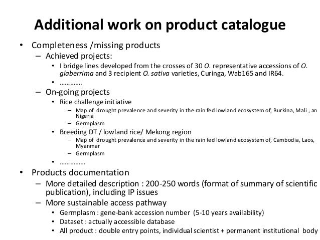 Additional work on product catalogue • Completeness /missing products – Achieved projects: • I bridge lines developed from...