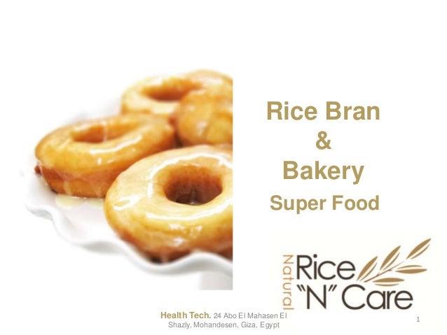 Rice Bran&BakerySuper Food1Health Tech. 24 Abo El Mahasen ElShazly, Mohandesen, Giza, Egypt