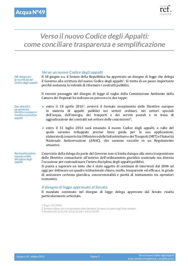Verso il nuovo Codice degli Appalti: come conciliare trasparenza e semplificazione Slide 3