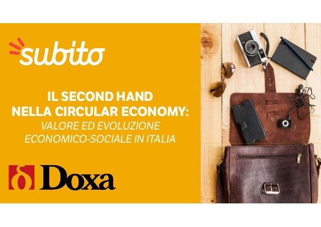IL SECOND HAND NELLA CIRCULAR ECONOMY: VALORE ED EVOLUZIONE ECONOMICO-SOCIALE IN ITALIA