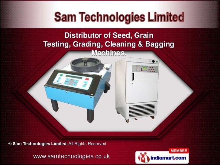 Distributor of Seed, GrainTesting, Grading, Cleaning & Bagging              Machines.