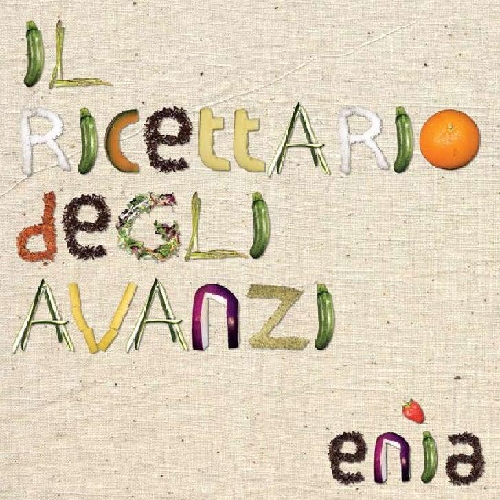 A cura delle Relazioni Esterne Enìa.               Prima edizione, Maggio 2009.                    Si ringrazia     2     ...