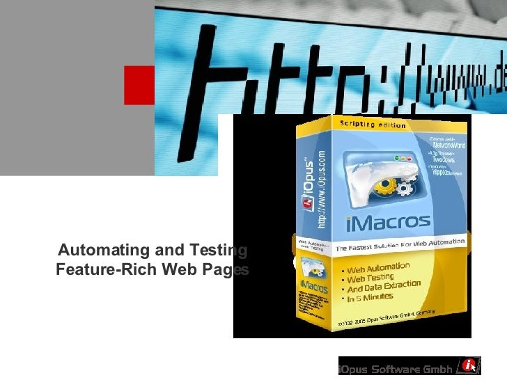 Automating and Testing Feature-Rich Web Pages