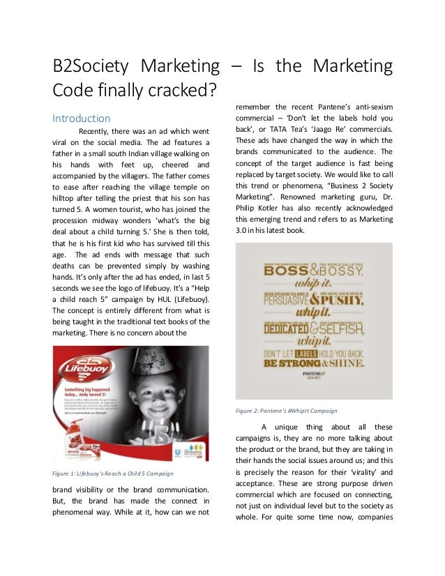 B2Society Marketing – Is the Marketing Code finally cracked?  Introduction  Recently, there was an ad which went viral on ...