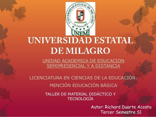 UNIDAD ACADEMICA DE EDUCACION     SEMIPRESENCIAL Y A DISTANCIALICENCIATURA EN CIENCIAS DE LA EDUCACIÓN:       MENCIÓN EDUC...