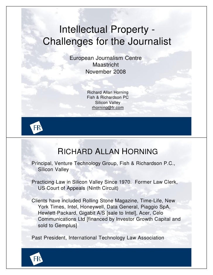 Intellectual Property -     Challenges for the Journalist                 European Journalism Centre                      ...