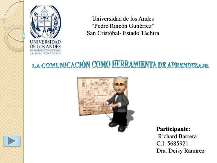 "Universidad de los Andes  ""Pedro Rincón Gutiérrez""San Cristóbal- Estado Táchira                           Participante:   ..."