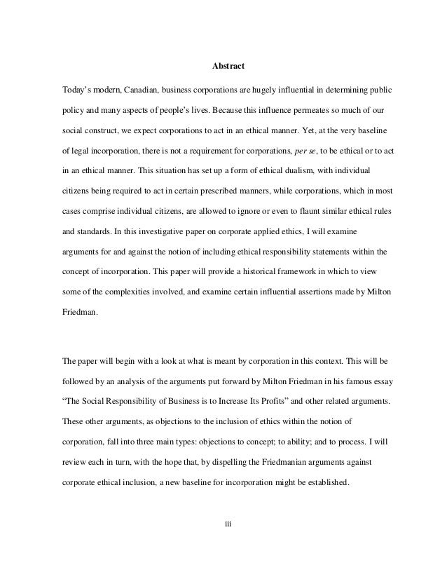 friedman business ethics essay Any business, if its wants to be sustained over time, must maximize its profits but do so in a manner that meets the needs of the stakeholders that allow it to remain viable.