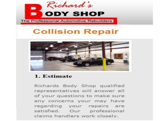 Richards Body Shop >> Richards Body Shop On North Collision Repair Services