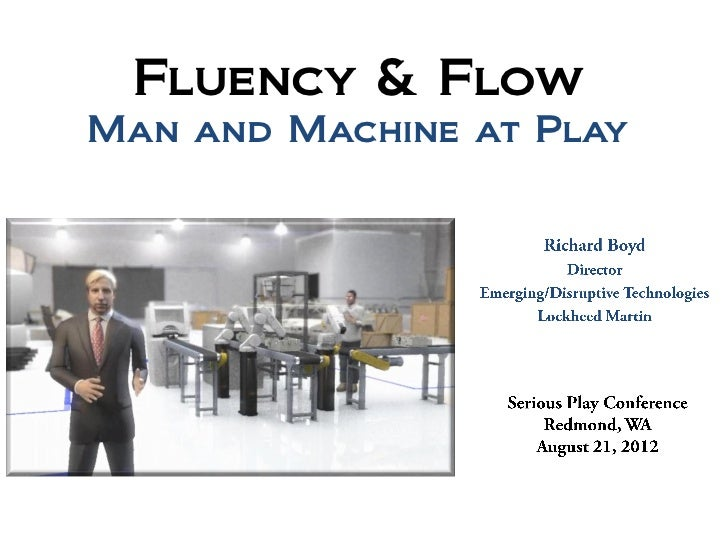 Fluency & FlowMan and Machine at Play