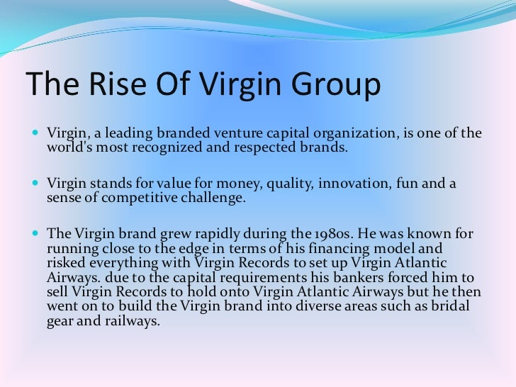 organisational behaviour at virgin atlantic About virgin atlantic virgin atlantic was founded by sir richard branson in 1984 the airline flies over 55m passengers every year to 35 destinations worldwide, including locations across north america, the caribbean, africa, south and east asia, and australia.