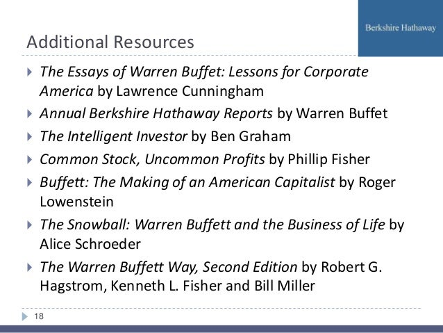 the essays of warren buffett lessons for corporate america 2001 The gold standard of its genre, according to warren buffett, the fourth edition of  the essays of warren buffett: lessons for corporate america marked this.