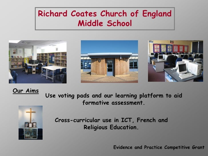 Richard Coates Church of England                 Middle School     Our Aims            Use voting pads and our learning pl...