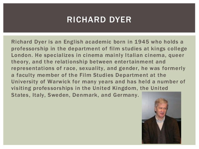Richard dyer research Slide 2