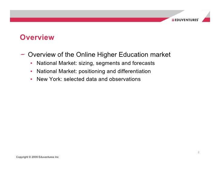 Eduventures Richard Garrett's Online Higher Education Market Update 2008 National & New York Data Slide 2