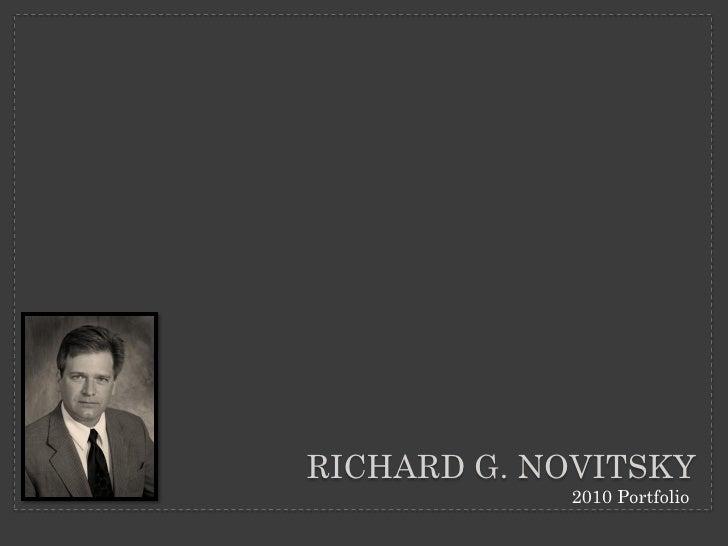 RICHARD G. NOVITSKY             2010 Portfolio