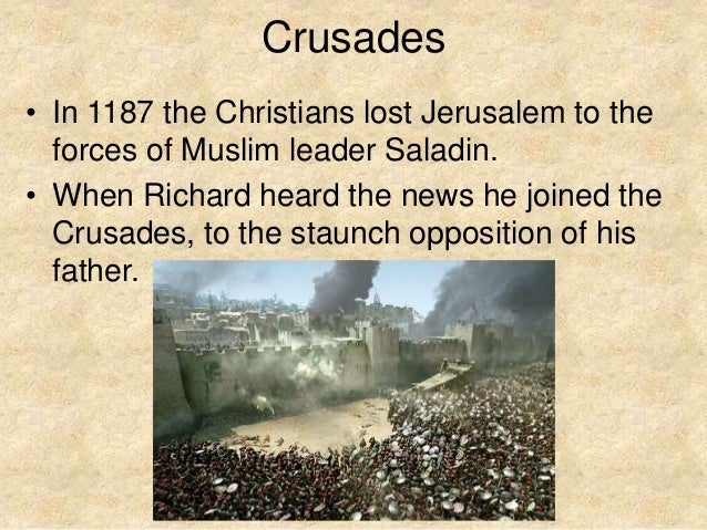richard the lion heart essay Why king richard did not march on jerusalem  in this brief essay, i will attempt to explain the strategic decision to abandon the first advance on jerusalem in.