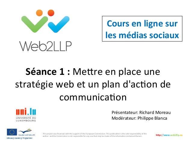 Séance  1  :  Me#re  en  place  une   stratégie  web  et  un  plan  d'ac5on  de   communica5on...