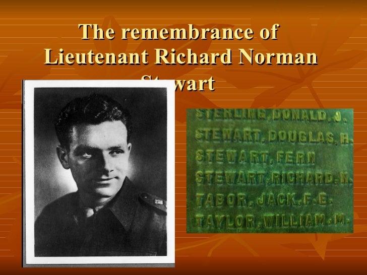 The remembrance of  Lieutenant Richard Norman Stewart