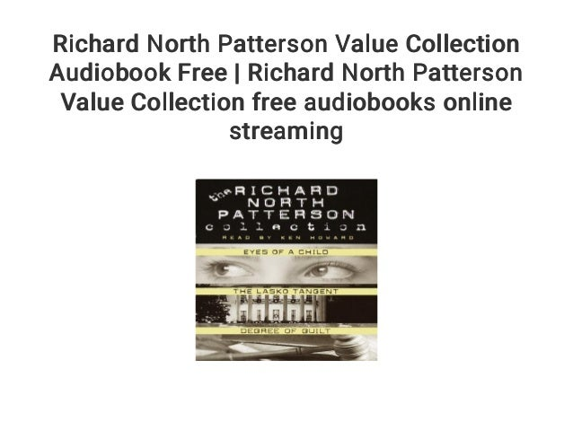 Richard North Patterson Value Collection Audiobook Free Richard Nor