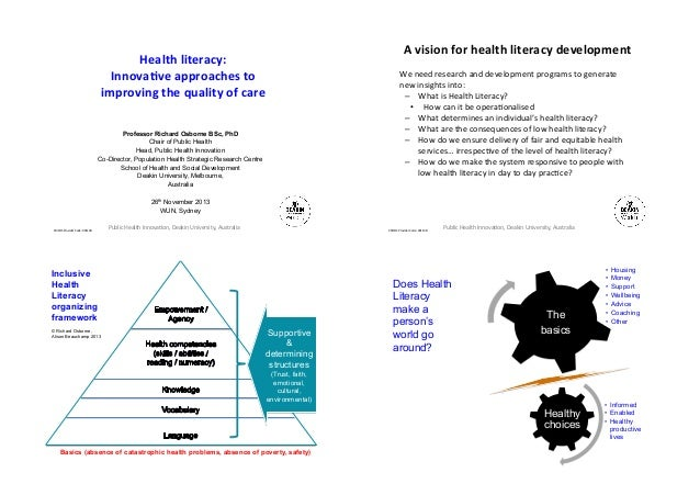 A'vision'for'health'literacy'development'  Health'literacy:'' Innova1ve'approaches'to'' improving'the'quality'of'care  We&...