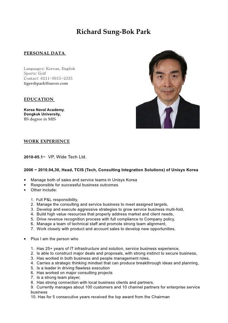 Richard Sung-Bok Park  PERSONAL DATA   Languages: Korean, English Sports: Golf Contact: 8211-9915-2335 tigersbpark@naver.c...