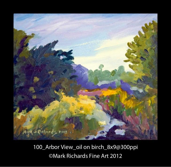 100_Arbor View_oil on birch_8x9@300ppi     ©Mark Richards Fine Art 2012