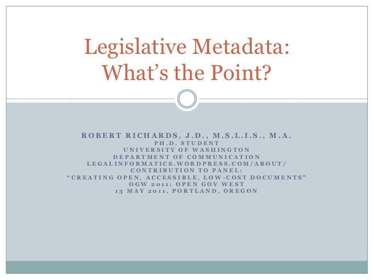 Robert Richards, J.D., M.S.L.I.S., M.A.<br />Ph.D. Student<br />University of Washington <br />Department of Communication...