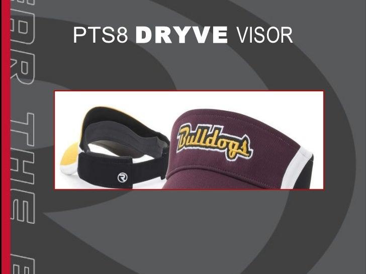 PTS8  DRYVE   VISOR