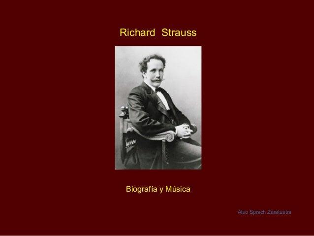Richard Strauss Biografía y Música Also Sprach Zaratustra