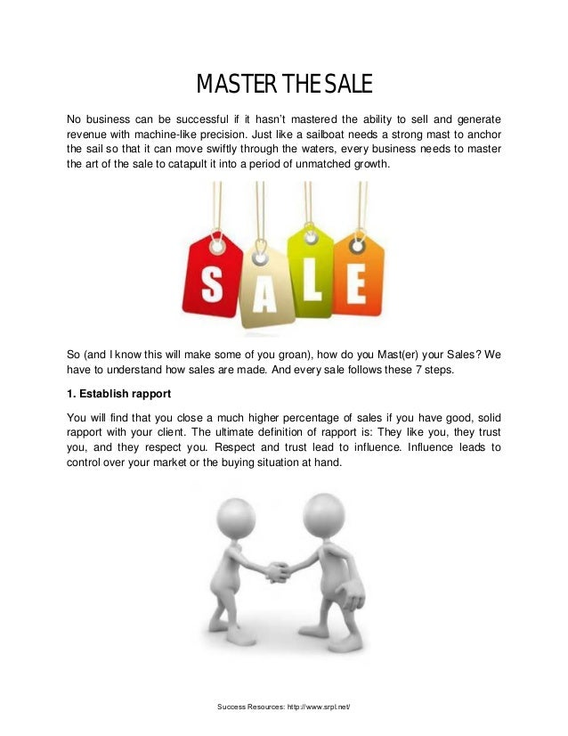 MASTER THE SALE No business can be successful if it hasn't mastered the ability to sell and generate revenue with machine-...