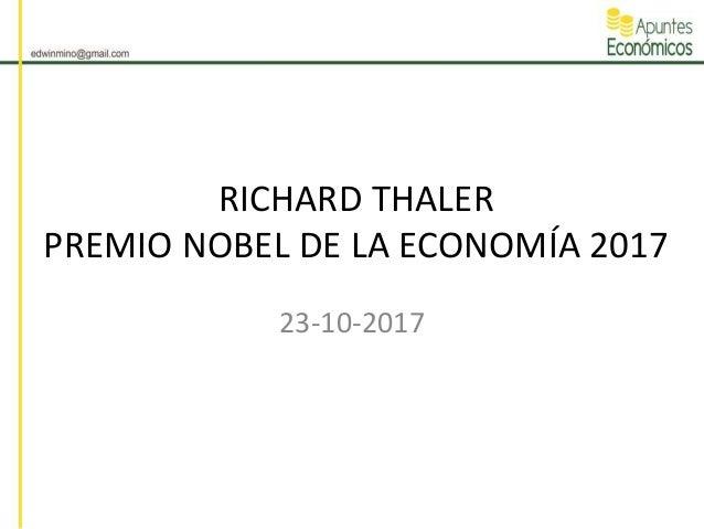 RICHARD THALER PREMIO NOBEL DE LA ECONOMÍA 2017 23-10-2017
