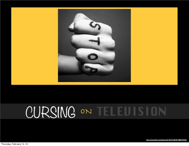 CURSING   ON   TELEVISION                                            http://www.flickr.com/photos/36176391@N07/4089225446/T...